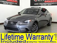 Lexus IS 350 F SPORT F SPORT PKG BLIND SPOT MONITOR NAVIGATION SYSTEM PKG SUNROOF LEATHER HEATED 2015