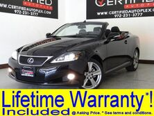 Lexus IS 250C CONVERTIBLE LUXURY PKG NAVIGATION LEATHER HEATED/COOLED SEATS REAR CAMERA 2014