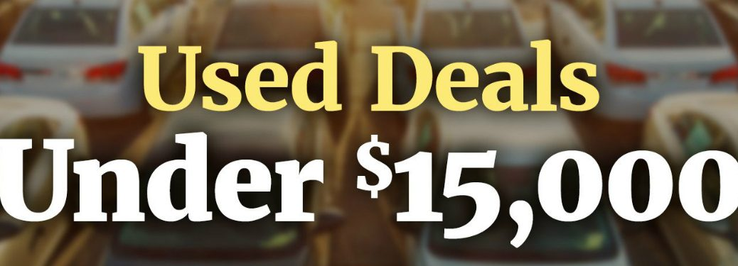 Used Deals Under $15,000 title and a background of many cars
