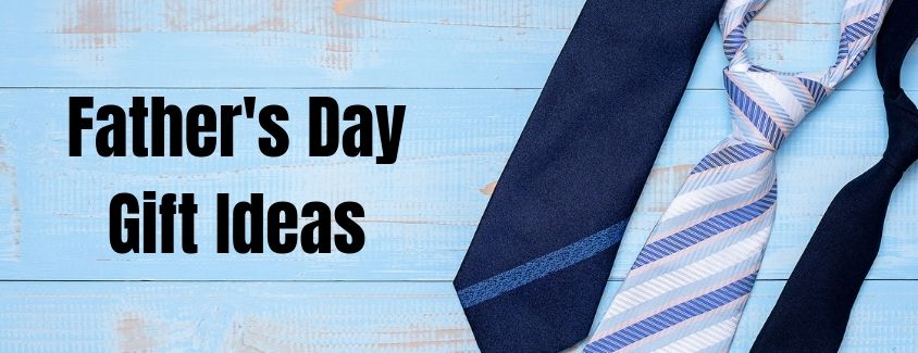 Father's Day Gift Ideas header with three tie options on a blue table