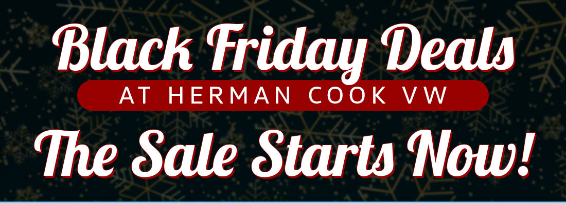 Black Friday Deals at Herman Cook VW