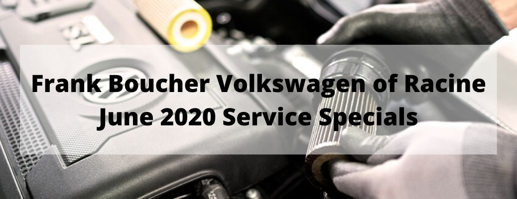 Frank Boucher Volkswagen of Racine June 2020 Service Specials banner