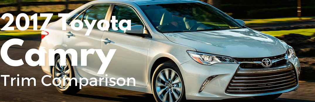 Toyota Camry Trim Levels >> 2017 Toyota Camry Le Vs Xse