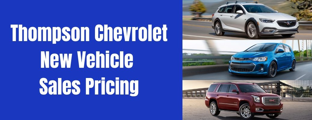 Thompson Chevrolet New Vehicle Sales Pricing header with images of a Buick, Chevrolet, and GMC model