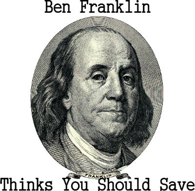 Ben Franklin thinks you should save for your retirement