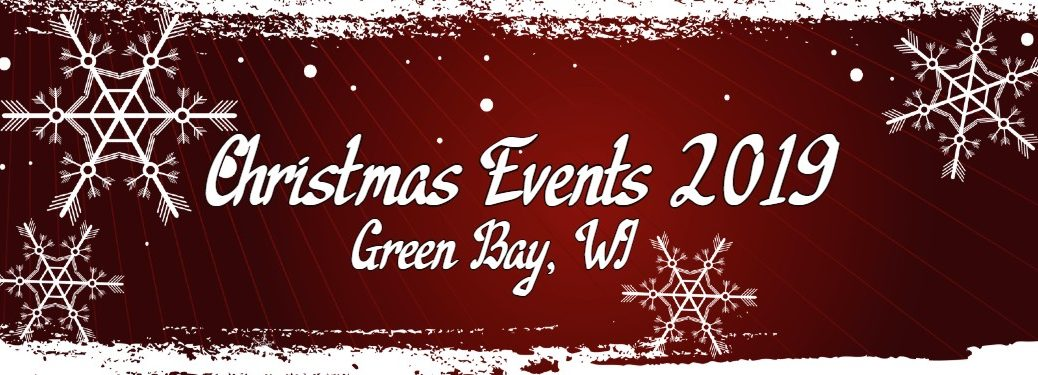 "Red banner with snow graphics and the text ""Christmas Events 2019 Green Bay, WI"""