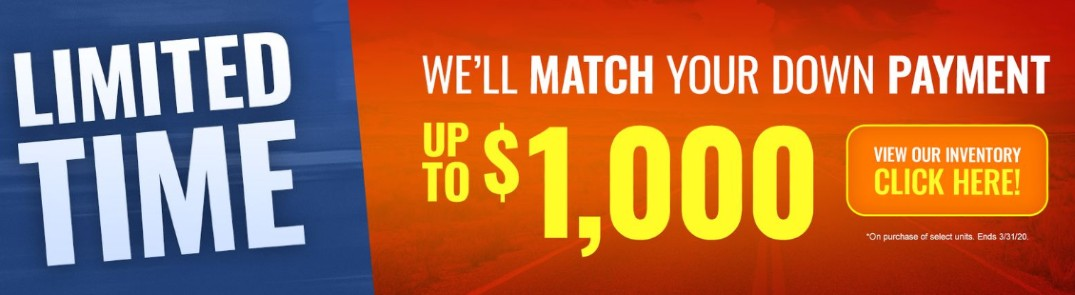 """Graphic with the text """"Limited Time! We'll match your down payment up to $1,000"""""""