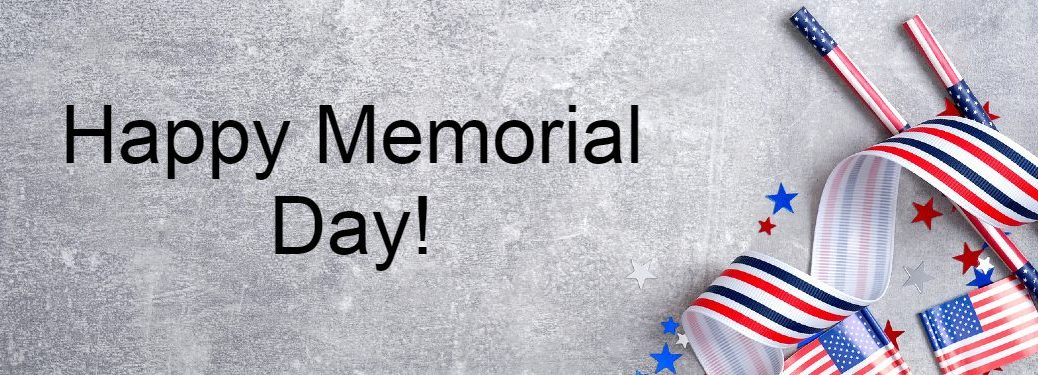 """Graphic with American flag ribbons and the text """"Happy Memorial Day!"""""""