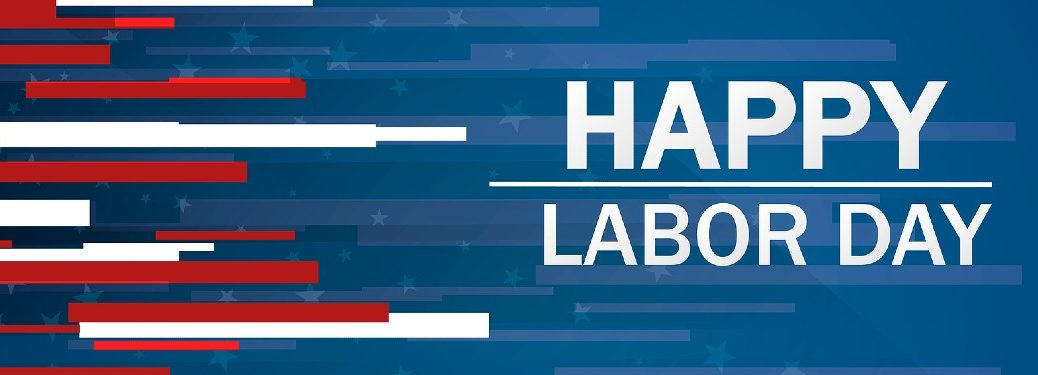 """Red, white, and blue graphic with the text """"Happy Labor Day"""""""
