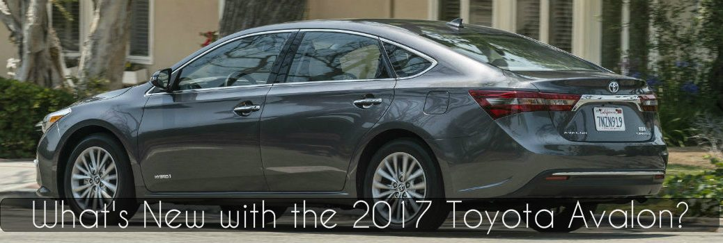 What S New With The 2017 Toyota Avalon