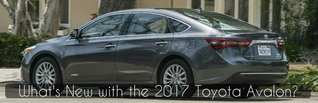 What's New with the 2017 Toyota Avalon?