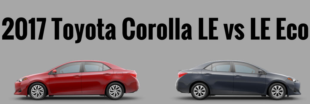 Difference Between the 2017 Toyota Corolla LE and LE Eco