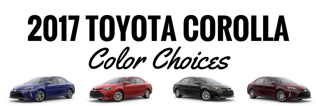 2017 Toyota Corolla Color Choices