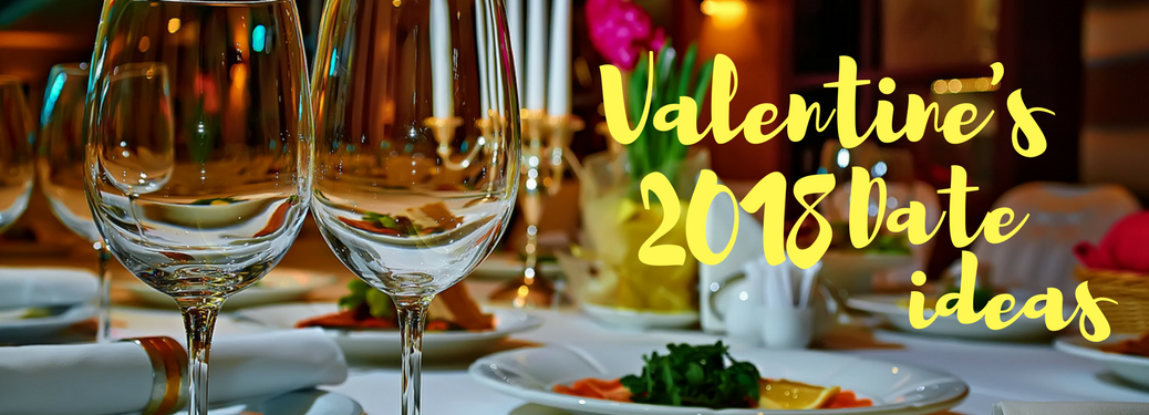 Valentine's 2018 Date ideas on a dinner background image