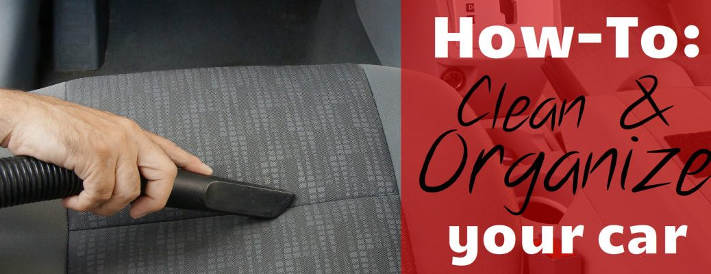 Clean and organize your car