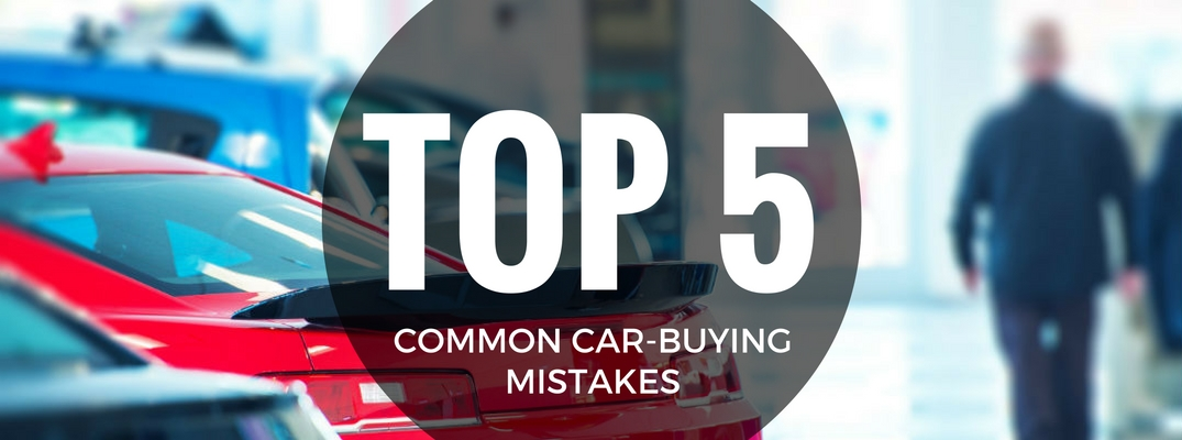 Top-5-Common-Car-Buying-Mistakes