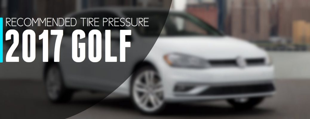 Recommended Tire Pressure Volkswagen Golf