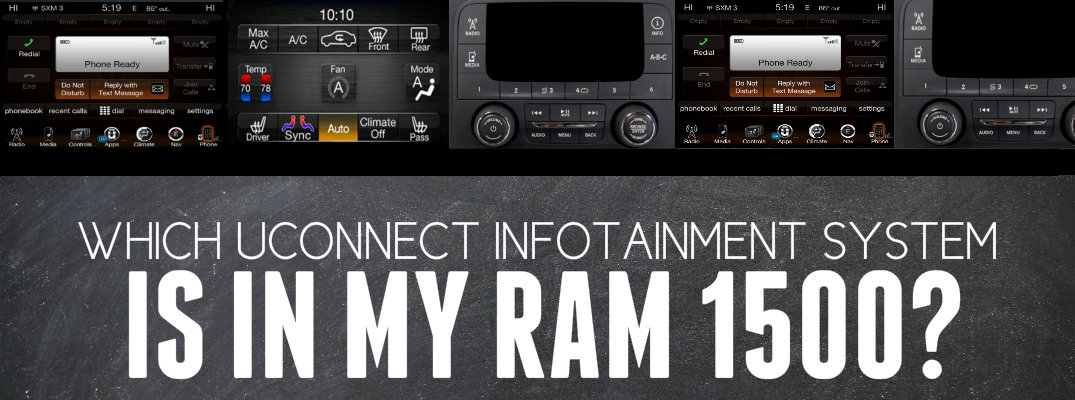 Which Uconnect System Do I Have in My Ram 1500?