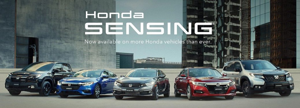 """Honda vehicles with the text """"Honda Sensing, now available on more Honda vehicles than ever"""""""