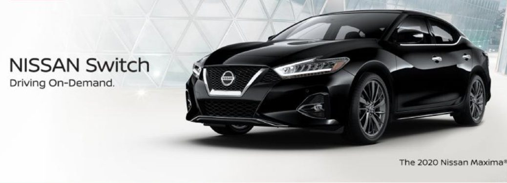 """Black 2020 Nissan Maxima with the text """"Nissan Switch. Driving On-Demand"""""""