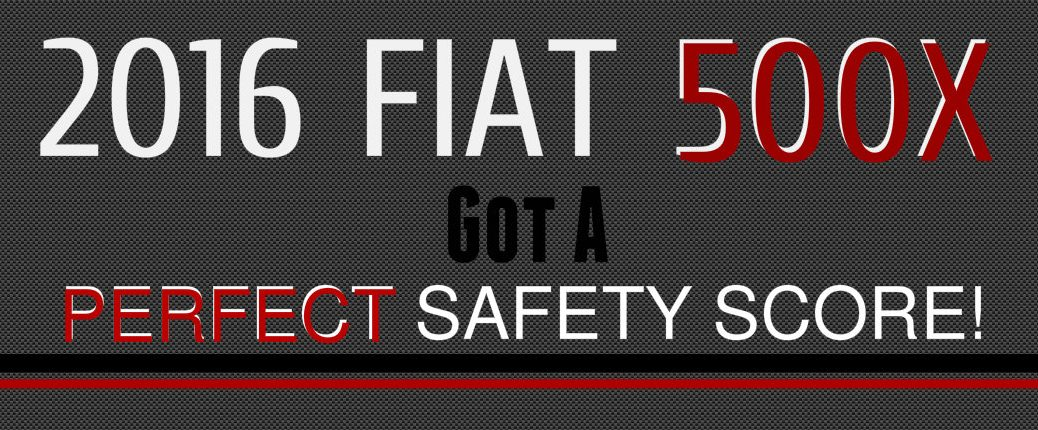 Government gives Fiat 500X perfect safety score rating