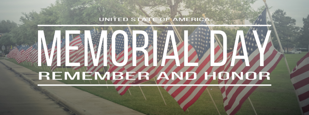 """image of american flags on street with banner text """"memorial day. remember and honor"""""""