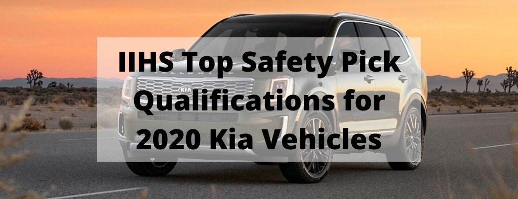 IIHS Top Safety Pick Qualifications for 2020 Kia Vehicles banner with a green 2020 Kia Telluride