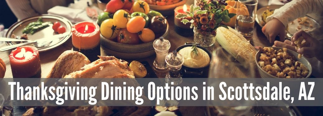 thanksgiving dining options scottsdale arizona az