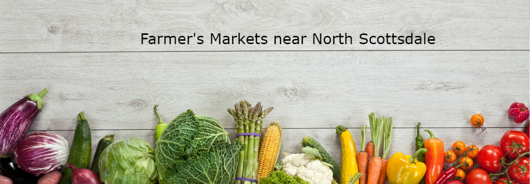 Where are 2019 farmer's markets near North Scottsdale, AZ
