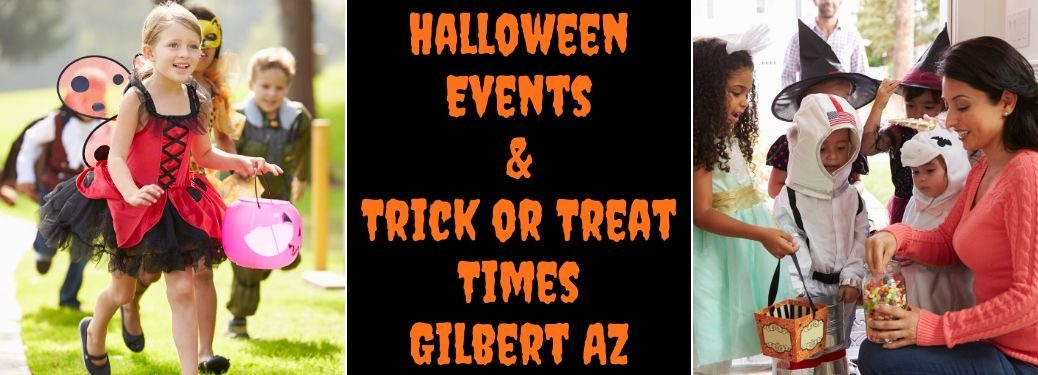 Children in Costumes Trick or Treating, Black Background with Orange Halloween Events & Trick or Treat Times Gilbert AZ Text and Mom Handing Candy Out to Trick or Treaters