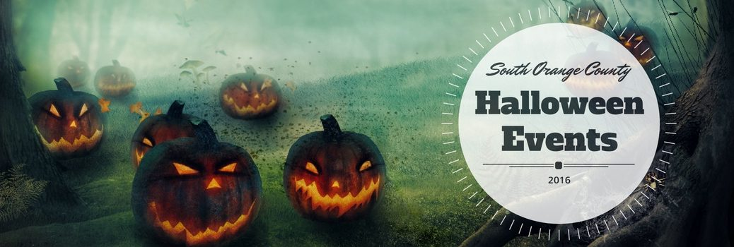 2016 Halloween Events and Activities South Orange County CA