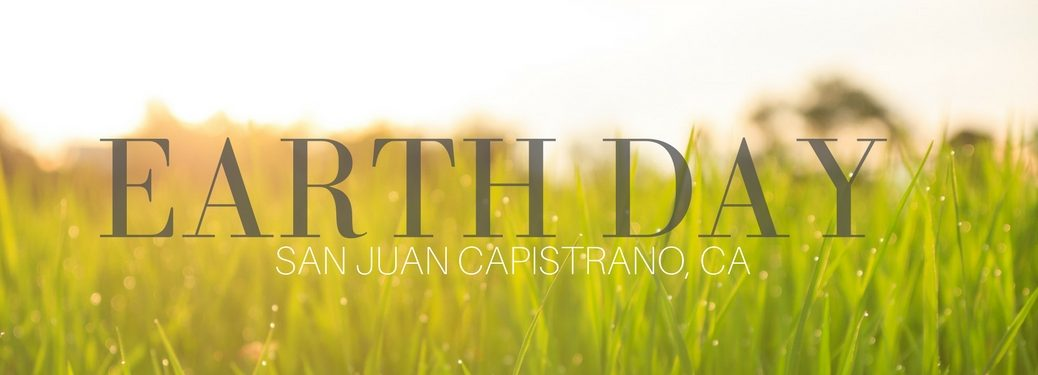 San juan capistrano earth day events