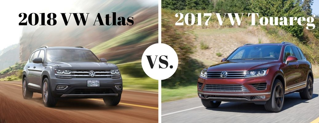 2018 VW Atlas vs 2017 VW Touareg