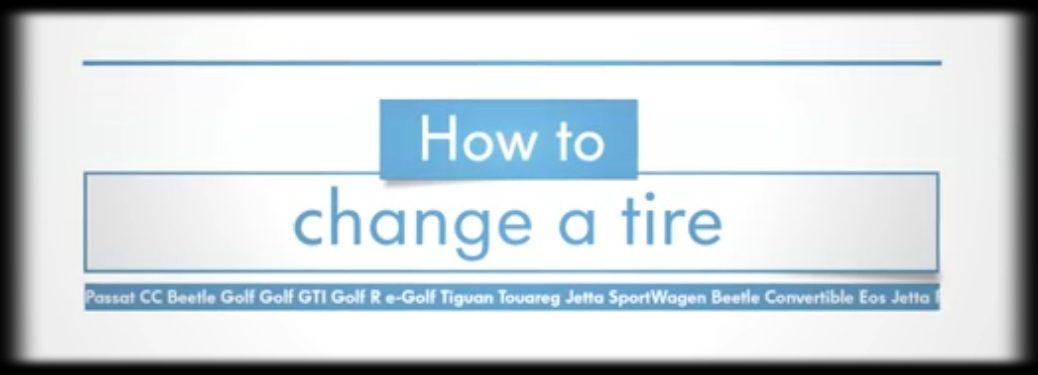 How to Change a Tire Title and List of Volkswagen Models