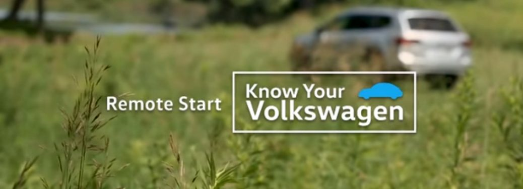 Remote Start Know Your Volkswagen and a Silver Volkswagen Atlas