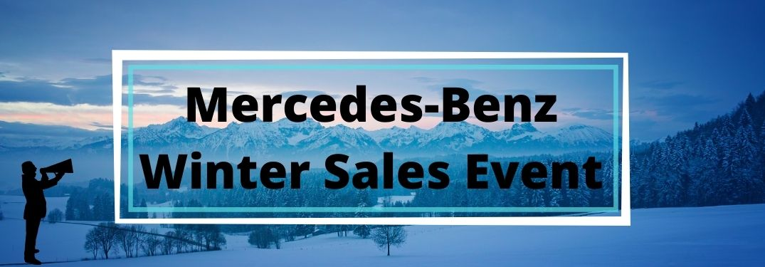 The Mercedes-Benz Winter Sales Event is Now Happening at Mercedes-Benz of Cutler Bay