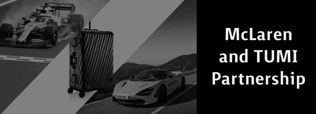 McLaren and TUMI Partnership title, two McLaren cars, and TUMI luggage