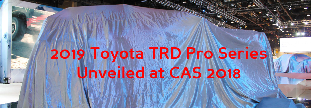 Check out the Newly Unveiled 2019 TRD Pro Series on Display at the Chicago Auto Show