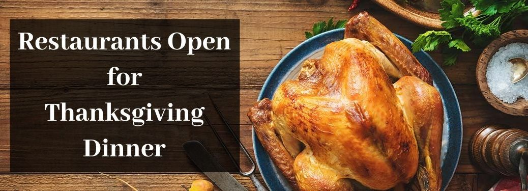 Thanksgiving Turkey on a Table with Black Text Box and White Restaurants Open for Thanksgiving Dinner Text
