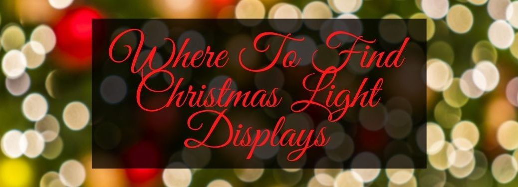 Christmas Light Background with Red Where To Find Christmas Light Displays Text on a Black Background