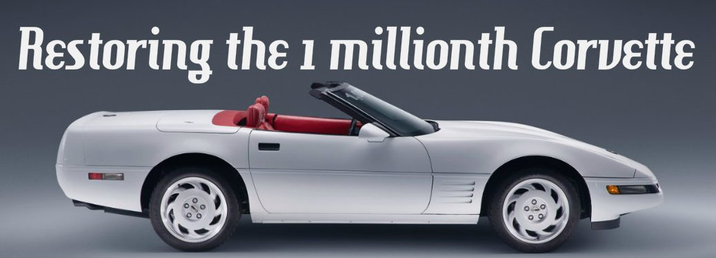 Chevrolet restored the 1 millionth Corvette
