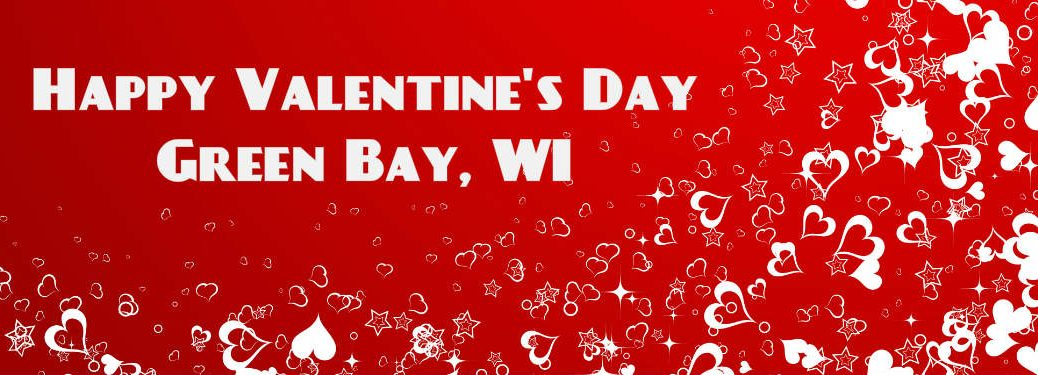Valentines Day Activities 2016 Green Bay WI