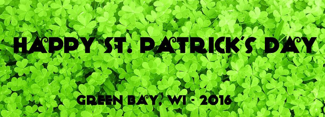 St. Patrick's Day Events 2016 Green Bay WI