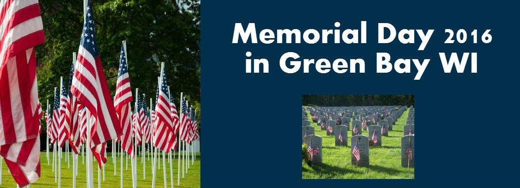 Memorial Day 2016 Events in Green Bay WI