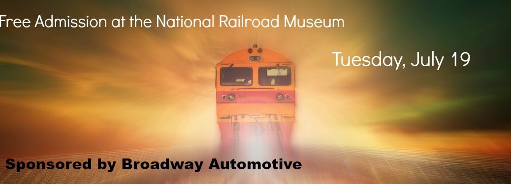 Broadway Automotive National Railroad Museum Free Admission Day