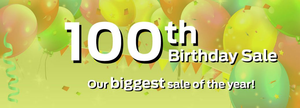 Broadway Automotive 100th Birthday Sale