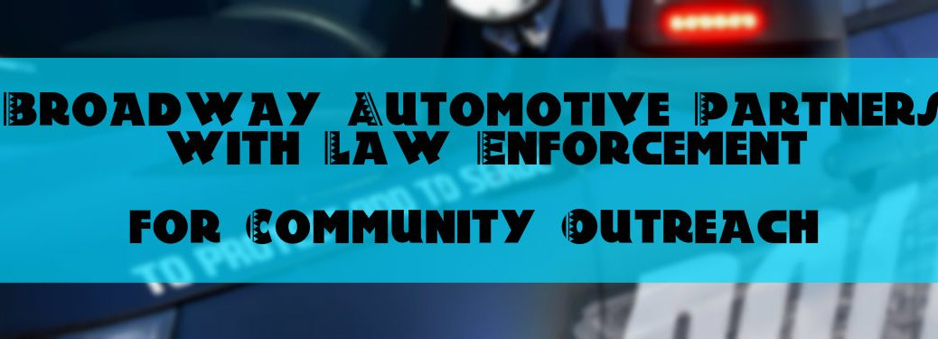 Broadway Automotive Partners with Green Bay and Ashwaubenon Police in Community Outreach Effort
