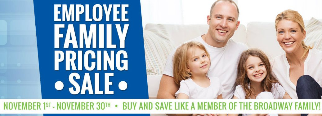 Broadway Automotive Employee Family Pricing Sale 2016