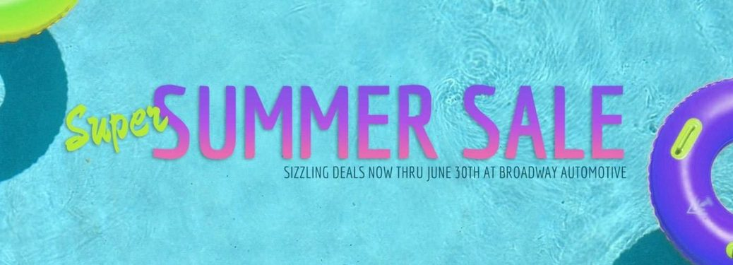 Broadway Super Summer Sale