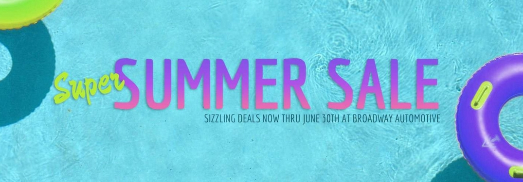 Find great deals on new models during our Super Summer Sale!